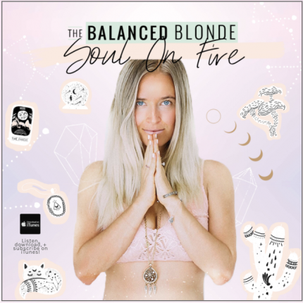 Balanced Blonde – EP 212 – Jenna Zoe: Our food, philosophies, food combining, simple plant-based healing and cultivating inner radiance