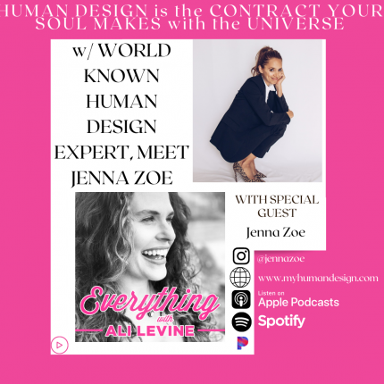 Everything with Ali Levine : Human Design with Jenna Zoe